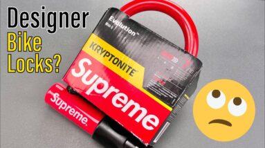 """[1370] A Bad Idea: """"Designer"""" Bike Locks (Supreme)"""